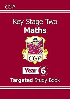 KS2 Maths Targeted Study Book - Year 6 (CGP KS2 Maths) from Coordination Group Publications Ltd (CGP)