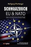 Schwarzbuch EU & NATO: Warum die Welt keinen Frieden findet