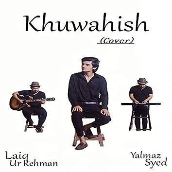 Khuwahish (cover)