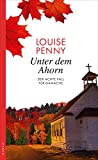 Unter dem Ahorn von Louise Penny