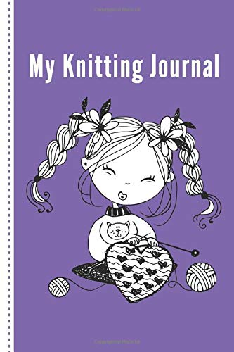 My Knitting Journal: Project planner for knitters, 50 Crochet Projects & Keep Track of Patterns, Yarns, Hooks, Knitting & Crochet For Beginners.. a perfect gift for a knitting mom,