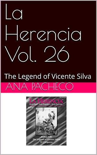La Herencia Vol. 26: The Legend of Vicente Silva (English Edition)