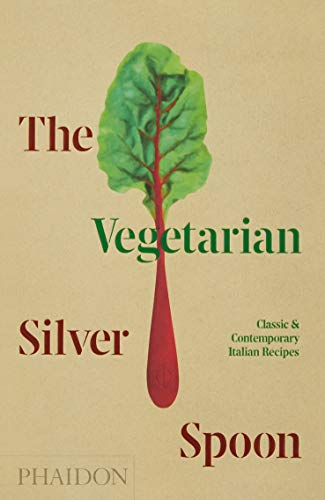 The vegetarian silver spoon: Classic & Contemporary Italian Recipes (FOOD-COOK)