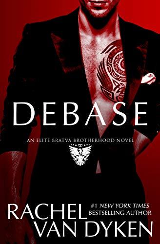Debase (Elite Bratva Brotherhood)