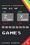 The A-Z of Sinclair ZX Spectrum Games: Volume 2 (The A-Z of Retro Gaming) (English Edition)