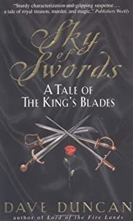Sky of Swords: A Tale Of The King's Blade 3 (Tale of the King's Blades)