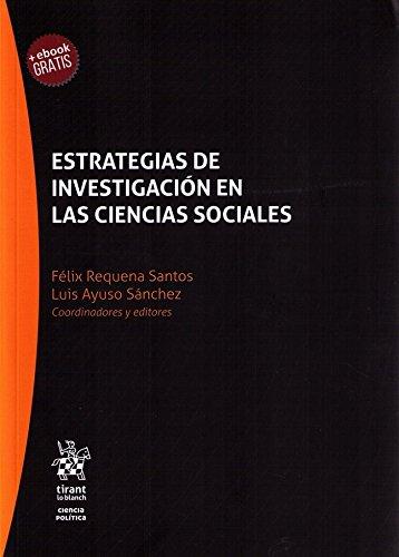 Estrategias de Investigación en las Ciencias Sociales (Serie Ciencia Política)
