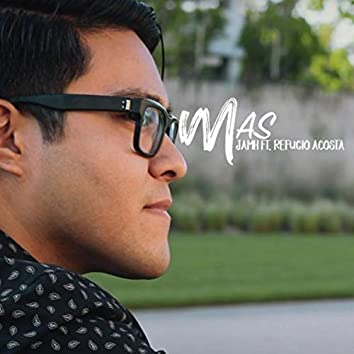Mas (feat. Refugio Acosta)