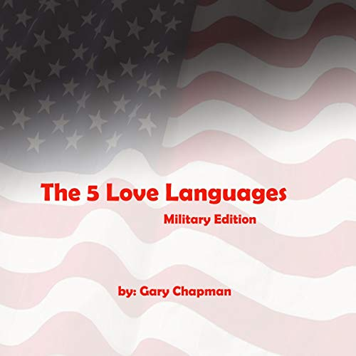 The 5 Love Languages     The Secret to Love that Lasts (Military Edition)              Auteur(s):                                                                                                                                 Gary Chapman                               Narrateur(s):                                                                                                                                 Gary Chapman                      Durée: 4 h et 59 min     Pas de évaluations     Au global 0,0