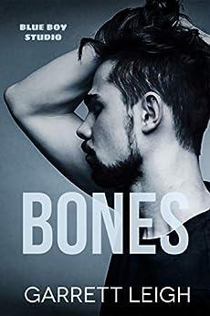 Bones (Blue Boy Book 2) by [Garrett Leigh]