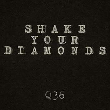 Shake Your Diamonds