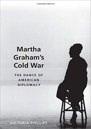 Image of Martha Graham's Cold War: The Dance of American Diplomacy