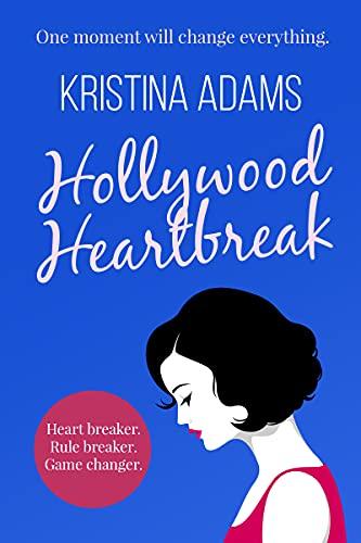 Hollywood Heartbreak (Hollywood Gossip Book 5) (English Edition)