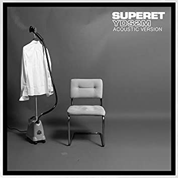 YDS2M (Acoustic Version)