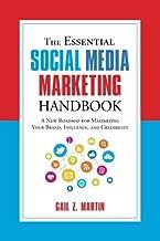 The Essential الاجتماعية الوسائط Marketing handbook: علامة تجارية جديدة roadmap لهاتف يعظم الخاصة بك ، تأثير ، و والجدارة بالثقة