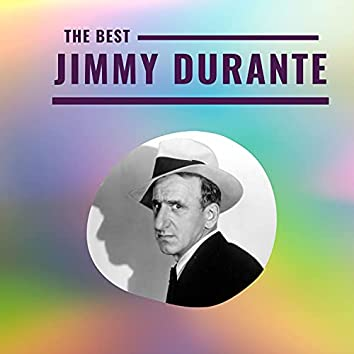 Jimmy Durante - The Best