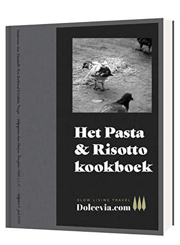 Pasta & Risotto kookboek van Dolcevia.com (Dutch Edition)