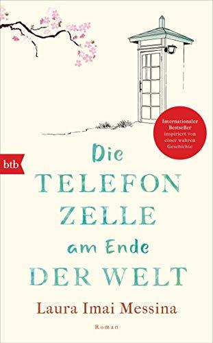 Die Telefonzelle am Ende der Welt: Roman eBook: Imai Messina, Laura,  Schwaab, Judith: Amazon.de: Kindle-Shop