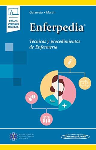 Enferpedia (incluye version digital): Técnicas y procedimientos de enfermería (incluye versión digital)