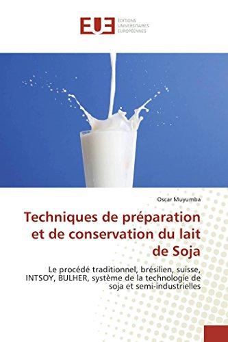 Techniques de préparation et de conservation du lait de soja