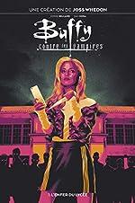 Buffy contre les vampires T01 - L'enfer du lycée de Jordie Bellaire