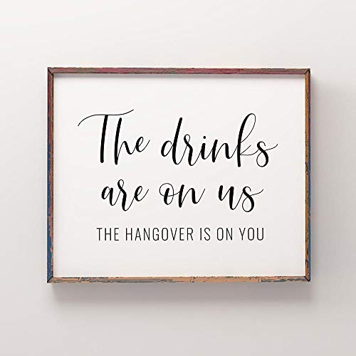 MG global Wedding Printables: The Drinks Are On Us Printable Art, Wedding Drinks Sign, Kitchen Decor, Wedding Open Bar Sign Unframed Wall Art - Easter