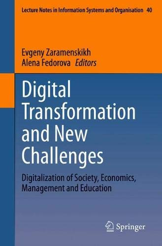 Digital Transformation and New Challenges: Digitalization of Society, Economics, Management and Education