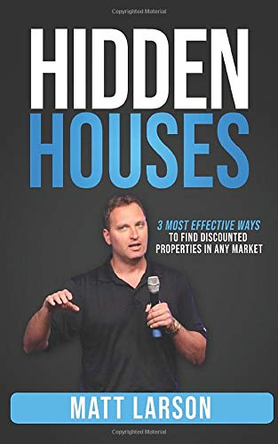 Download Hidden Houses: 3 Most Effective Ways To Find Discounted Properties In Any Market 