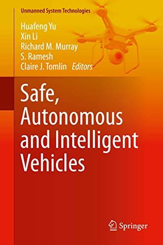 Safe, Autonomous and Intelligent Vehicles (Unmanned System Technologies)