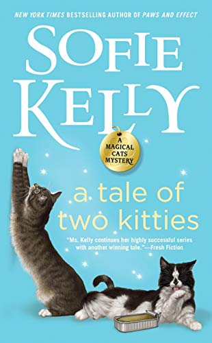 A Tale of Two Kitties (Magical Cats, Band 9)