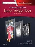 Imaging Anatomy: Knee, Ankle, Foot