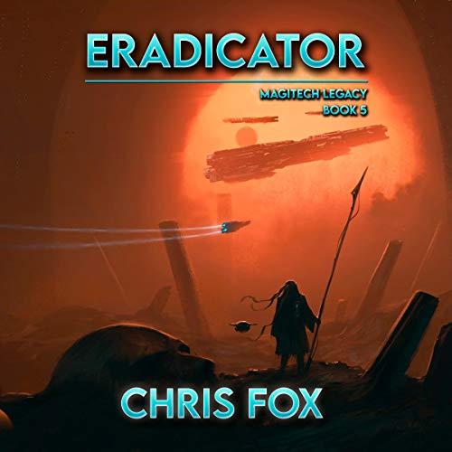 Eradicator Audiobook By Chris Fox cover art