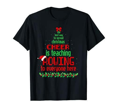 La mejor manera de difundir la alegría de Navidad es enseñar remo divertido Camiseta ✅