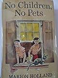 No Children, No Pets Weekly Reader Children's Book Club