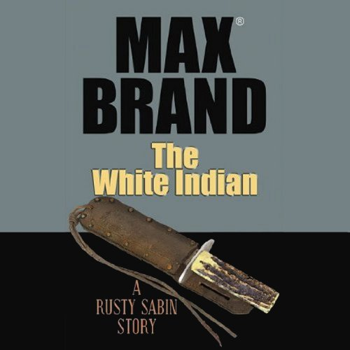 The White Indian audiobook cover art