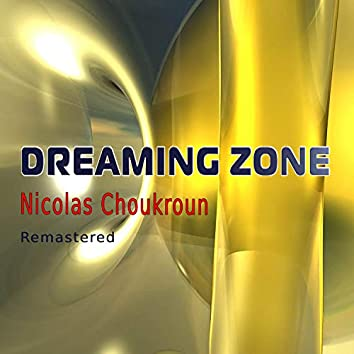 Dreaming Zone (Remastered)