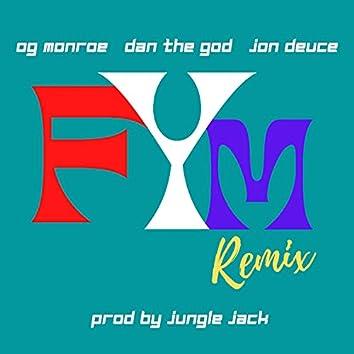 FYM (Remix)