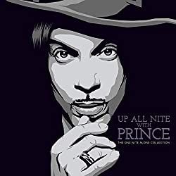 Up All with Prince: The One Nite Alone Collection