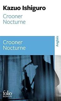 Crooner - Nocturne par Kazuo Ishiguro