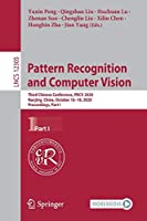 Pattern Recognition and Computer Vision: Third Chinese Conference, PRCV 2020, Nanjing, China, October 16–18, 2020, Proceedings, Part I (Lecture Notes in Computer Science, 12305)