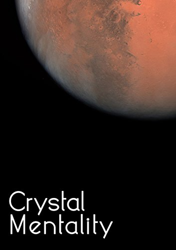 Crystal Mentality (Crystal Trilogy Book 2)