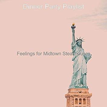 Feelings for Midtown Steakhouses