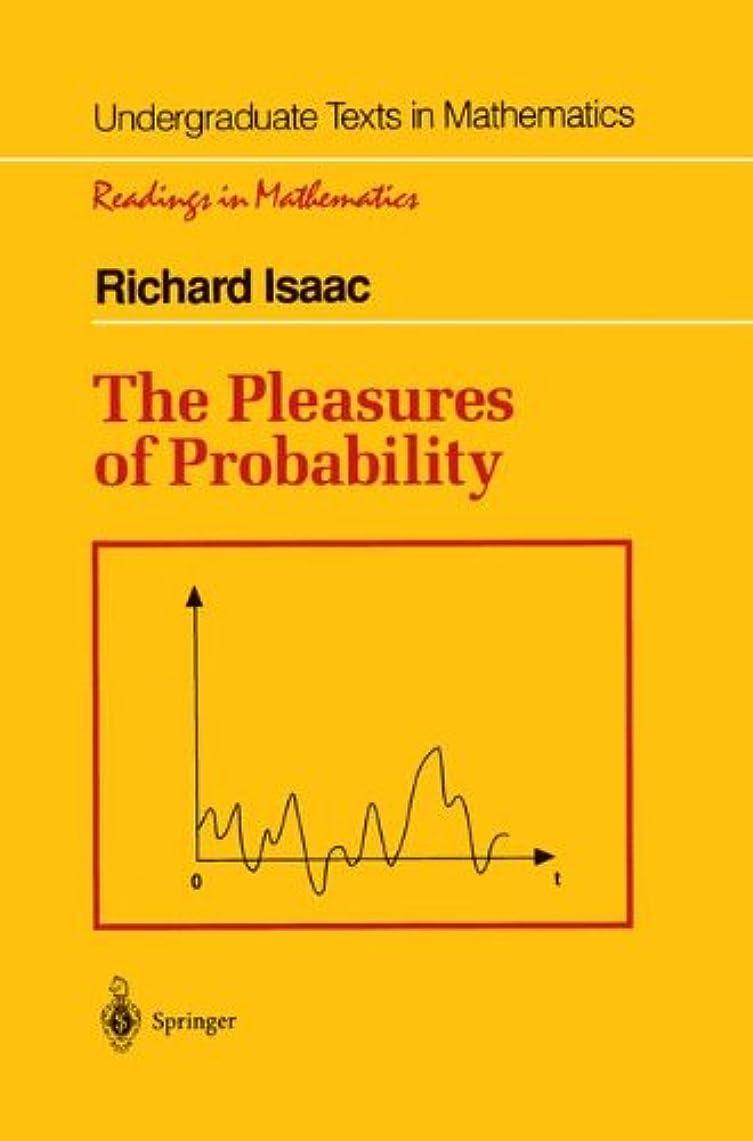 知性人種援助The Pleasures of Probability (Undergraduate Texts in Mathematics)