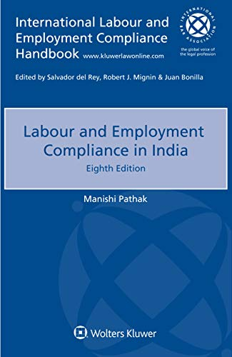 Compare Textbook Prices for Labour and Employment Compliance in India 8th edition Edition ISBN 9789403525341 by Manishi Pathak