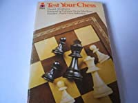 Test Your Chess 0330243365 Book Cover