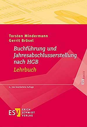 Buchf�hrung und Jahresabschlusserstellung nach HGB - Lehrbuch (ESVbasics) : B�cher