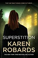 Superstition: A gripping suspense thriller that will have you on the edge-of-your-seat