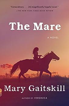 The Mare  A Novel  Vintage Contemporaries