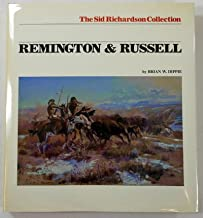 Remington & Russell: The Sid Richardson collection