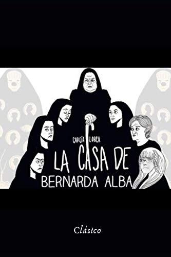 La Casa de Bernarda Alba: Libro Completo